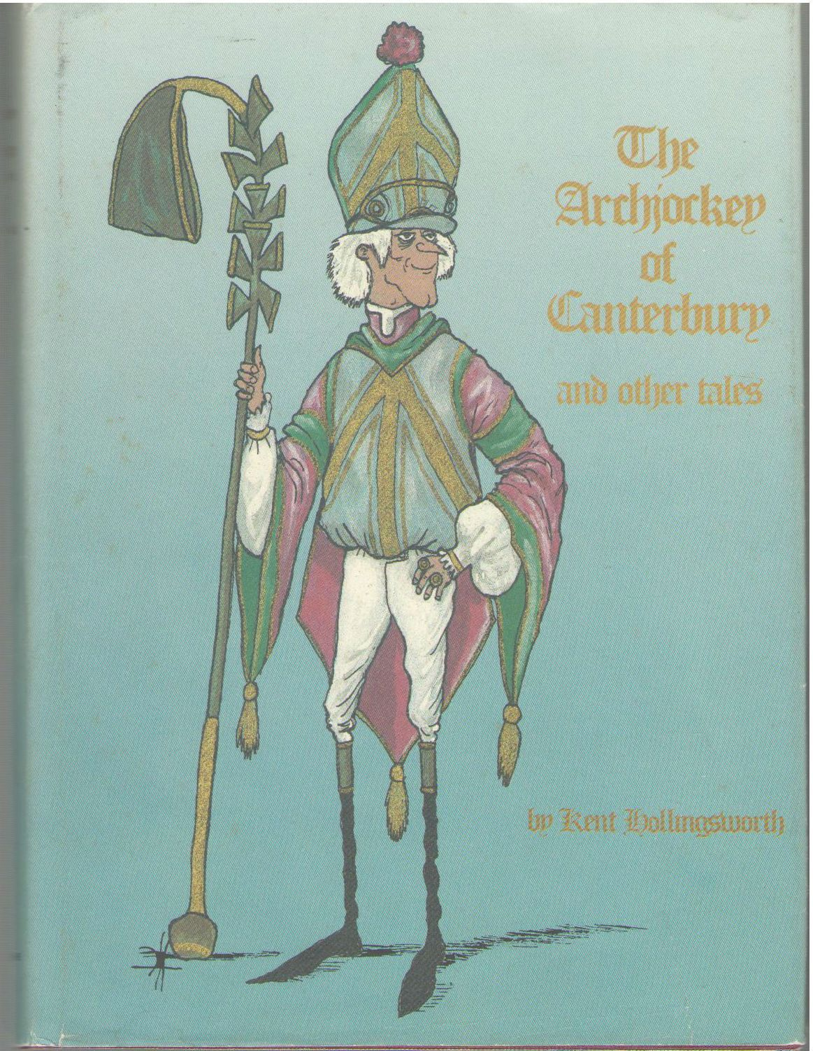 Archjockey of Canterbury and Other Tales, Hollingsworth, Kent