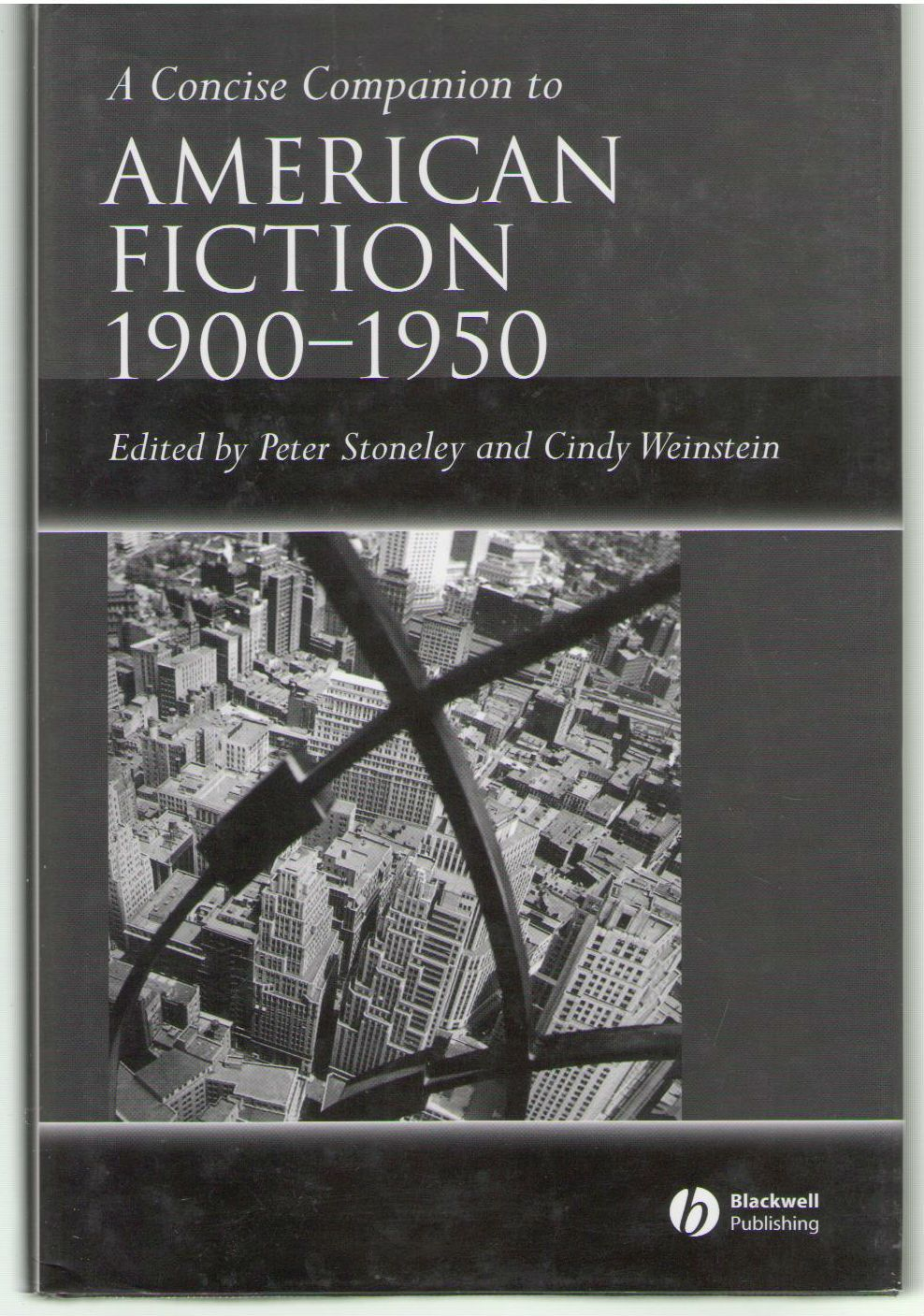 A Concise Companion to American Fiction 1900 - 1950 (Concise Companions to Literature and Culture)